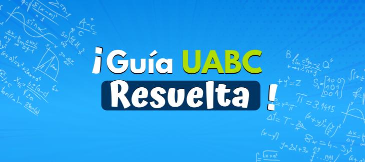 guia uabc resuelta unibetas