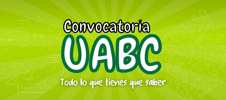 convocatoria UABC ficha preficha examenes admisiones uabc