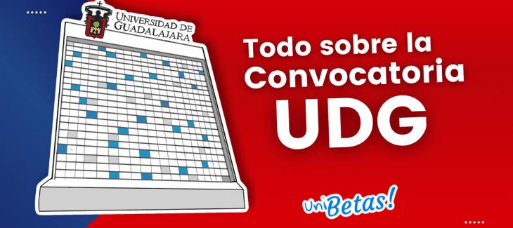 CONVOCATORIA UDG PROCESO DE ADMISION A Y B