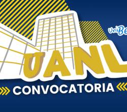 convocatoria UANL todo sobre el proceso de admision a la UANL ingreso admisiones uanl
